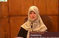 Chadidscha ,die beste Mutter der Gäubigen